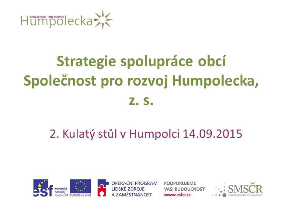 Strategie spolupráce obcí Společnost pro rozvoj Humpolecka, z.