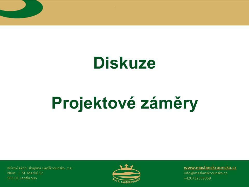 Diskuze Projektové záměry Místní akční skupina Lanškrounsko, z.s.