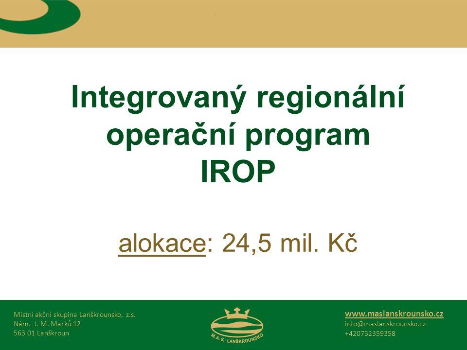 Integrovaný regionální operační program IROP alokace: 24,5 mil.