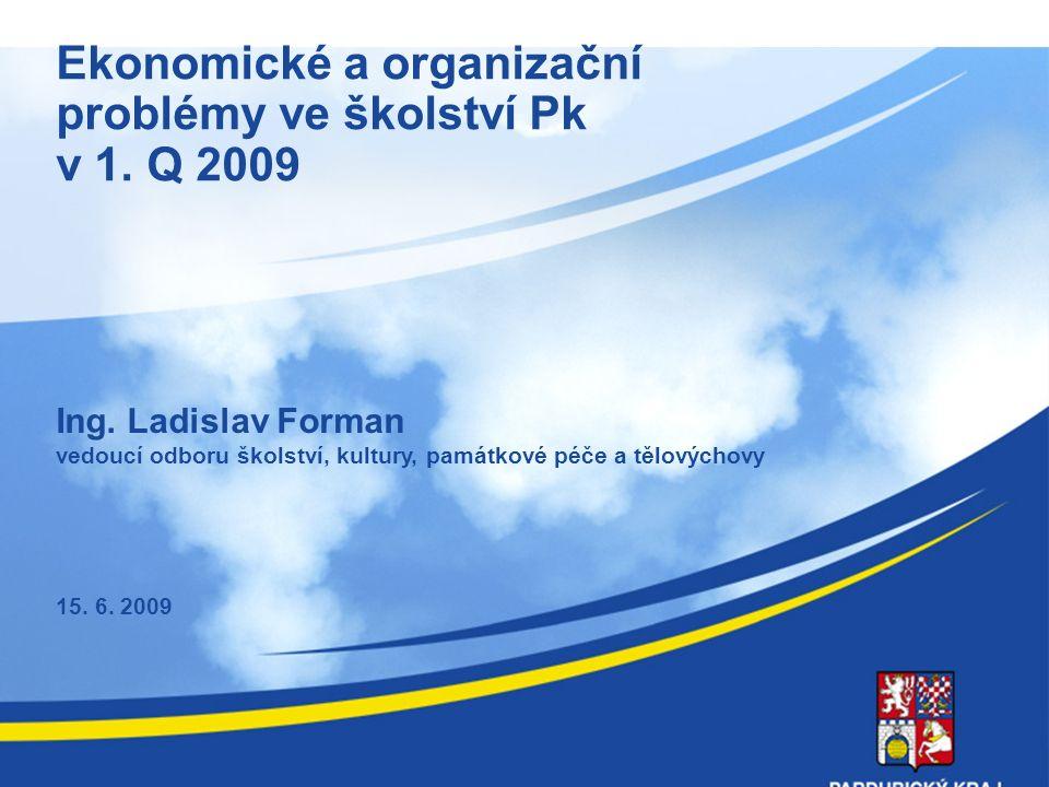Ekonomické a organizační problémy ve školství Pk v 1.