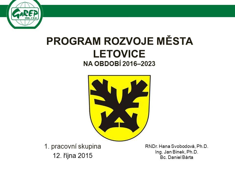 Společnost pro regionální ekonomické poradenství PROGRAM ROZVOJE MĚSTA LETOVICE NA OBDOBÍ 2016–2023 1.