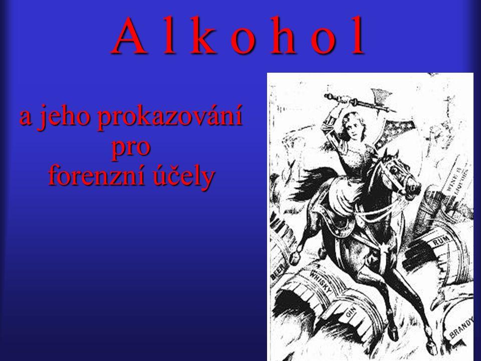 Chování alkoholu v organizmu Chování alkoholu v organizmu