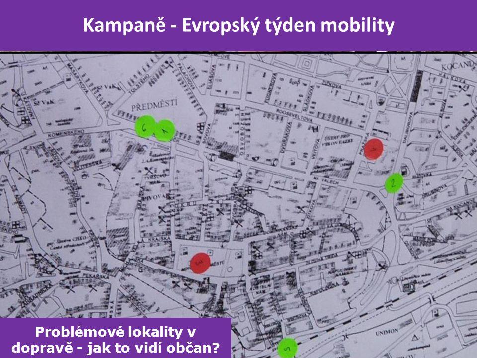 Kampaně - Evropský týden mobility Problémové lokality v dopravě - jak to vidí občan?