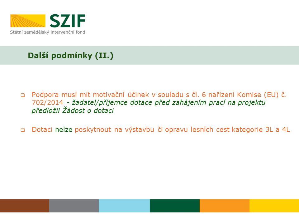  Podpora musí mít motivační účinek v souladu s čl. 6 nařízení Komise (EU) č. 702/2014 - žadatel/příjemce dotace před zahájením prací na projektu před