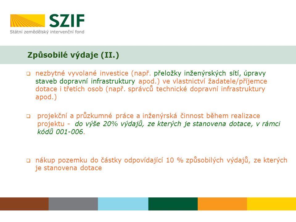 Způsobilé výdaje (II.)  nezbytné vyvolané investice (např.