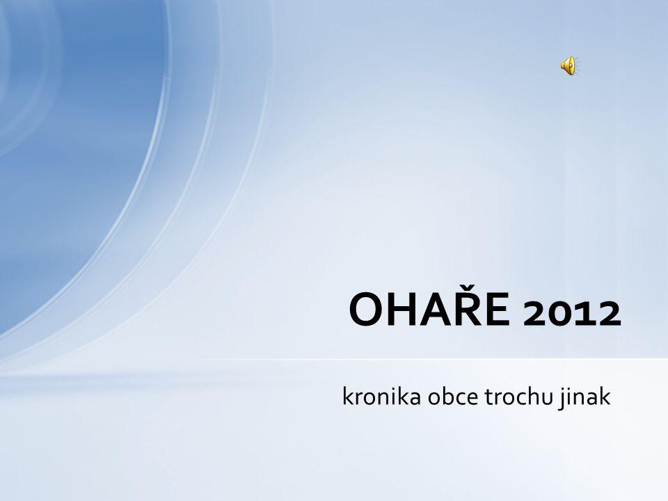 kronika obce trochu jinak OHAŘE 2012