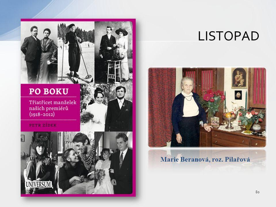 LISTOPAD 80 Marie Beranová, roz. Pilařová