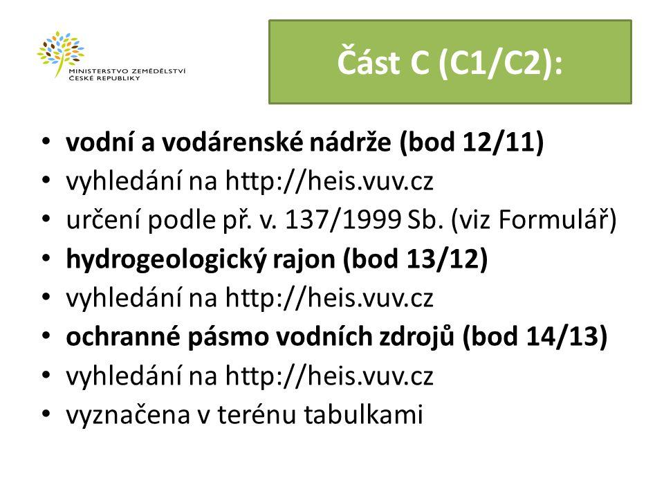 Část C (C1/C2): vodní a vodárenské nádrže (bod 12/11) vyhledání na http://heis.vuv.cz určení podle př.