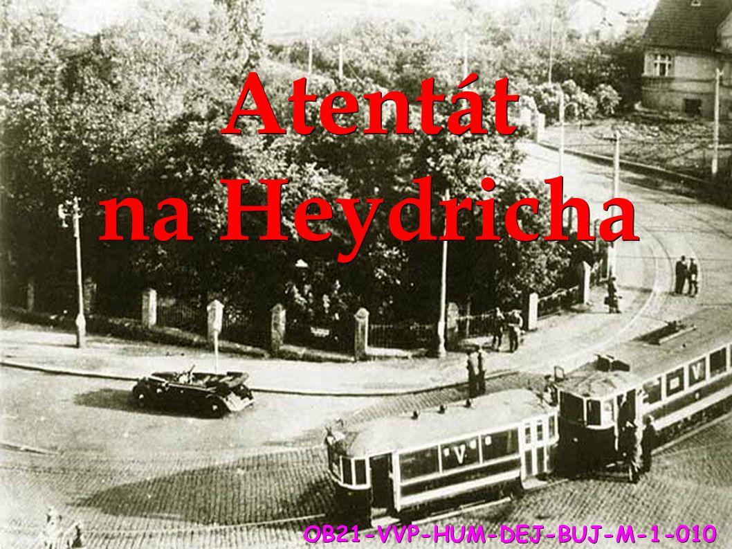 Atentát na Heydricha OB21-VVP-HUM-DEJ-BUJ-M-1-010