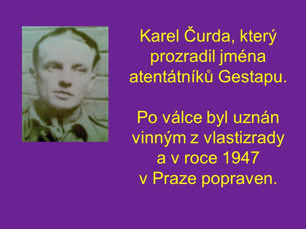 Karel Čurda, který prozradil jména atentátníků Gestapu.