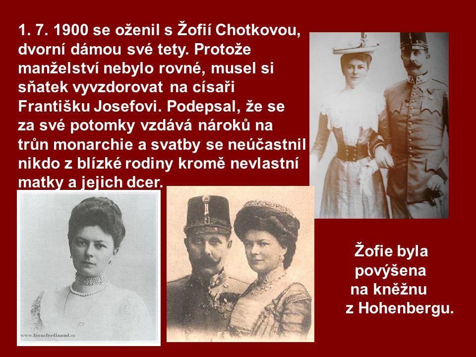 1. 7. 1900 se oženil s Žofií Chotkovou, dvorní dámou své tety.