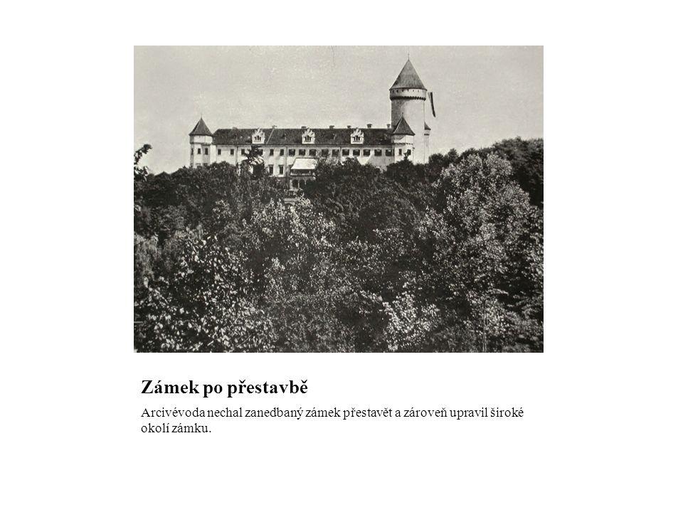 Zámek po přestavbě Arcivévoda nechal zanedbaný zámek přestavět a zároveň upravil široké okolí zámku.