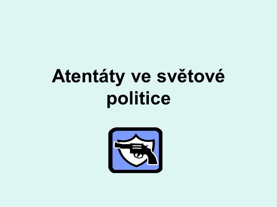 Atentáty ve světové politice