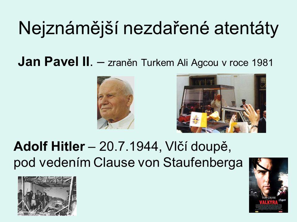 Nejznámější nezdařené atentáty Jan Pavel II.