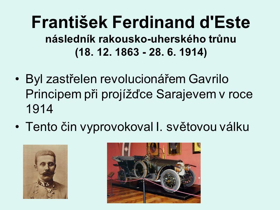 František Ferdinand d Este následník rakousko-uherského trůnu (18.