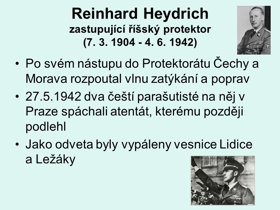 Reinhard Heydrich zastupující říšský protektor (7.