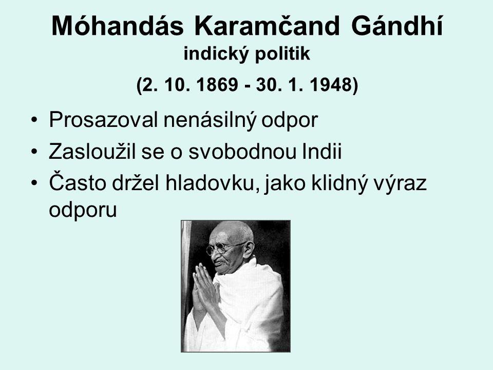 Móhandás Karamčand Gándhí indický politik (2. 10.