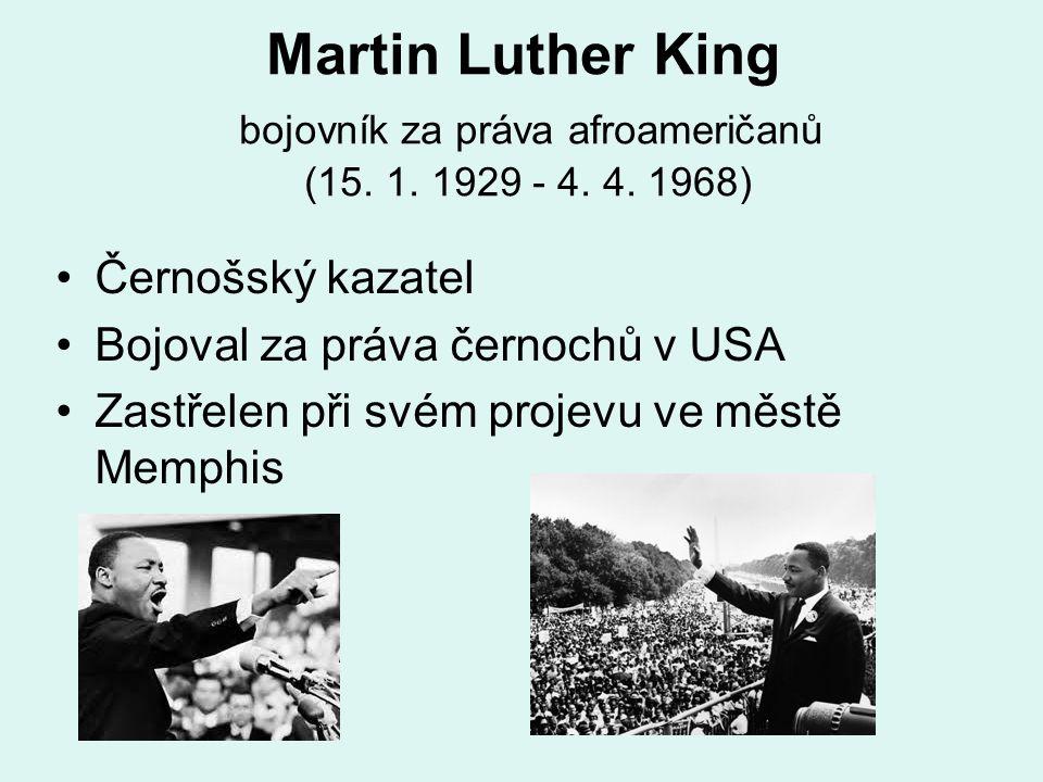 Martin Luther King bojovník za práva afroameričanů (15.