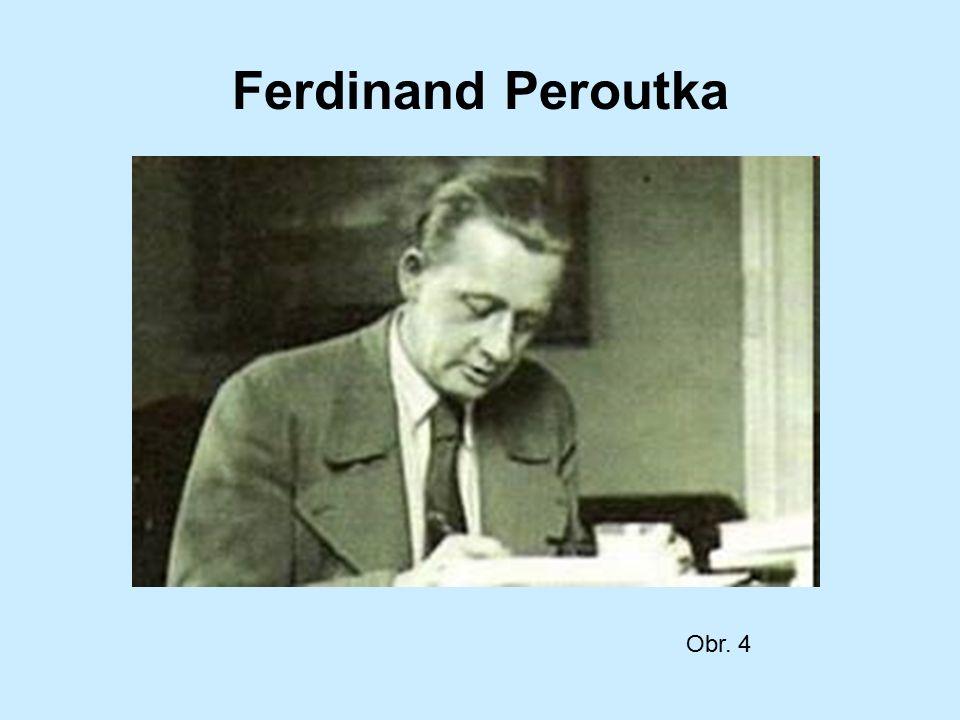Ferdinand Peroutka Obr. 4