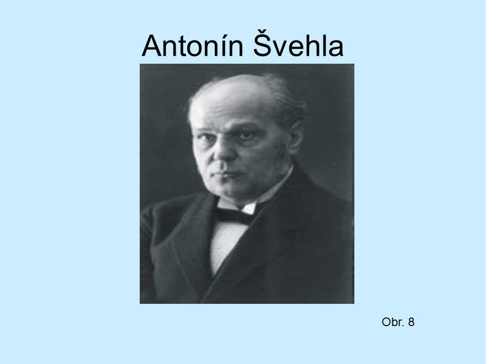 Antonín Švehla Obr. 8