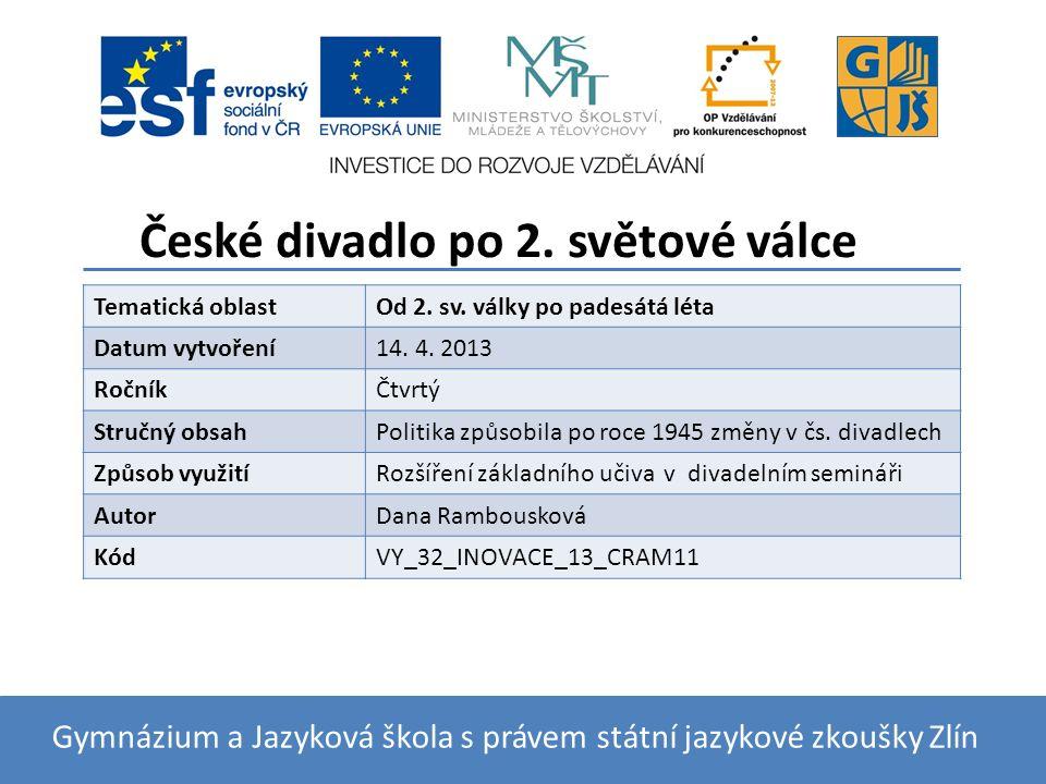 České divadlo po 2. světové válce Tematická oblastOd 2.