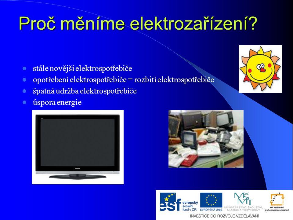 Proč měníme elektrozařízení.