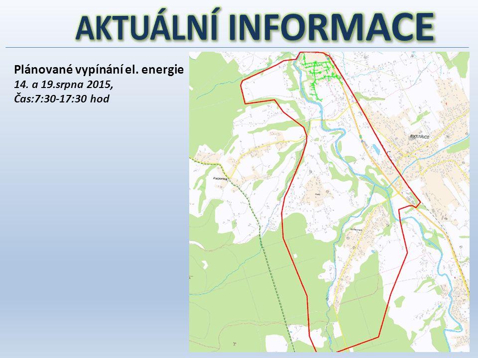 Plánované vypínání el. energie 14. a 19.srpna 2015, Čas:7:30-17:30 hod
