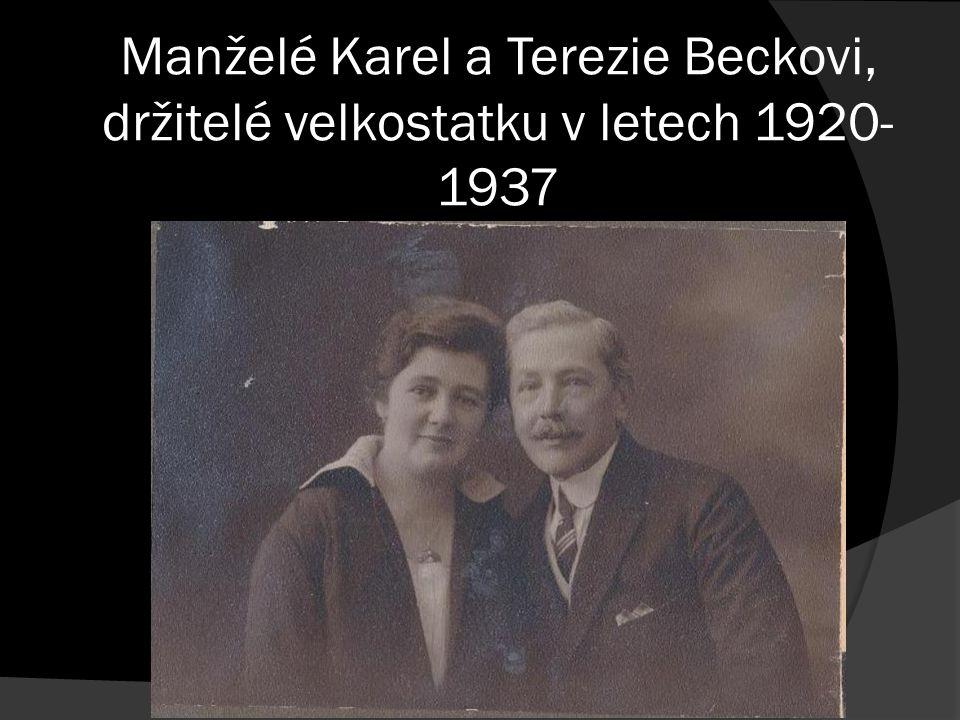 Manželé Karel a Terezie Beckovi, držitelé velkostatku v letech 1920- 1937