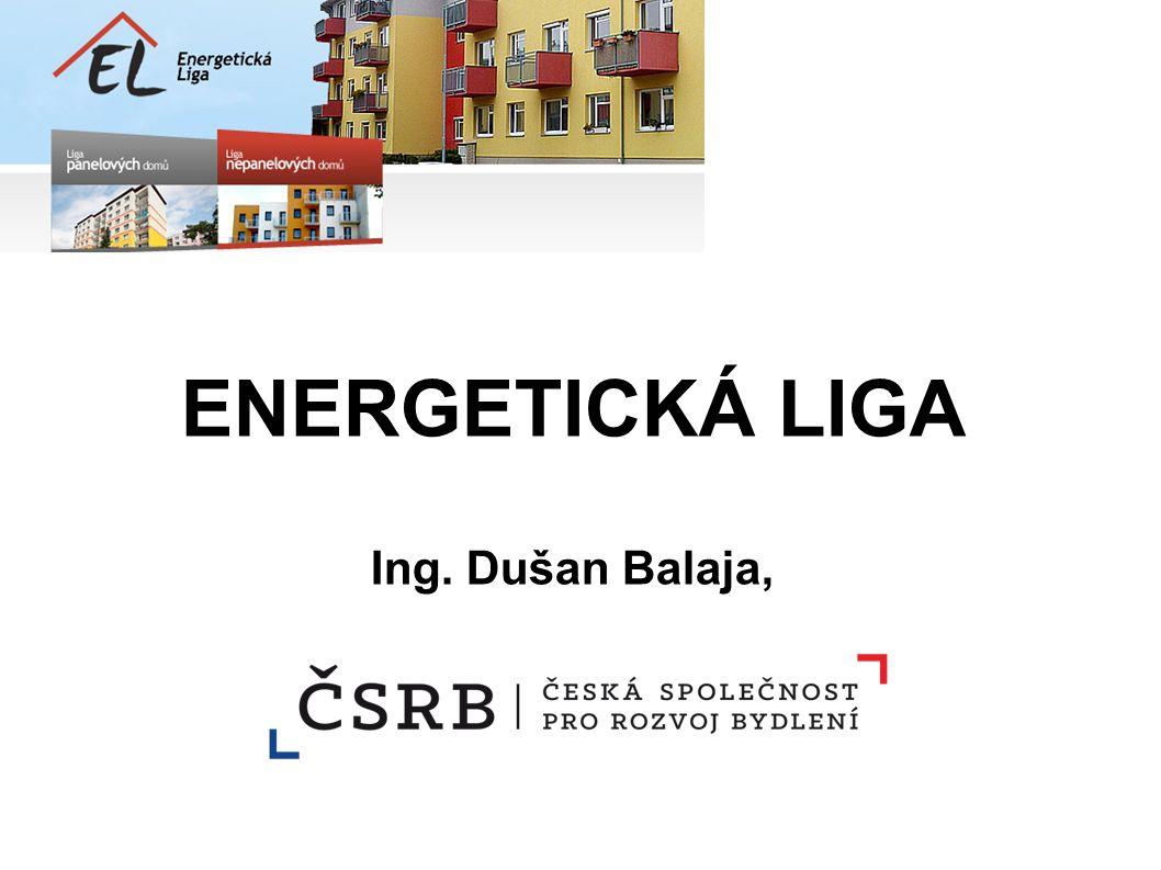 ENERGETICKÁ LIGA Ing. Dušan Balaja,