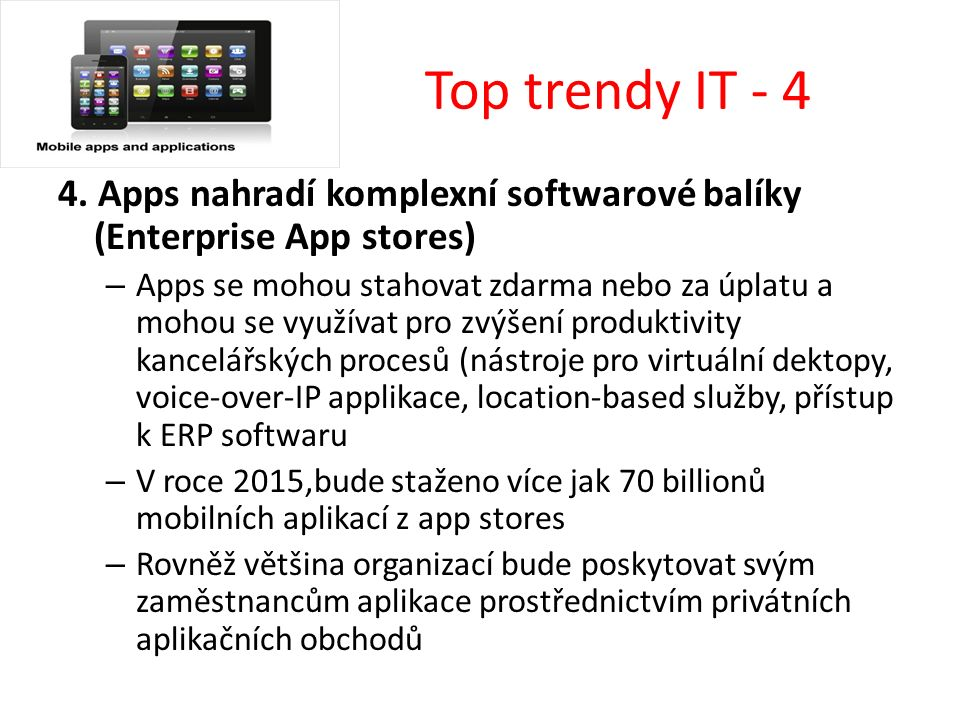 Top trendy IT - 4 4.