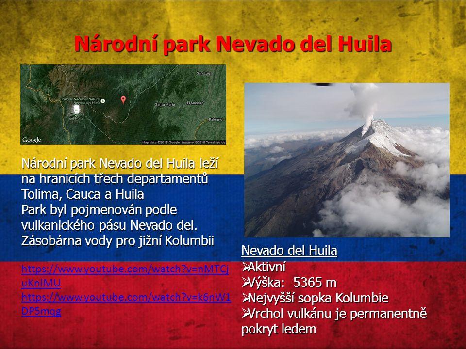 Národní park Nevado del Huila Národní park Nevado del Huila leží na hranicích třech departamentů Tolima, Cauca a Huila Park byl pojmenován podle vulkanického pásu Nevado del.