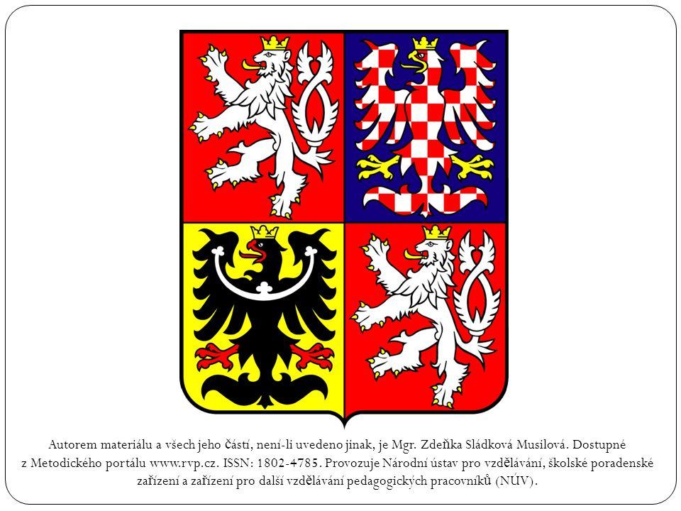 Autorem materiálu a všech jeho č ástí, není-li uvedeno jinak, je Mgr. Zde ň ka Sládková Musilová. Dostupné z Metodického portálu www.rvp.cz. ISSN: 180