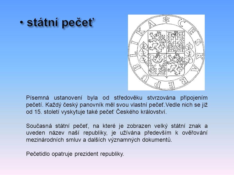 Písemná ustanovení byla od středověku stvrzována připojením pečetí.