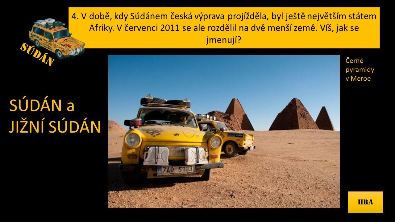 4.V době, kdy Súdánem česká výprava projížděla, byl ještě největším státem Afriky.