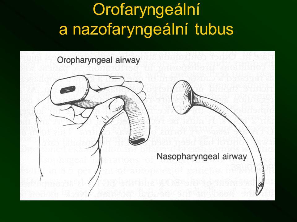 Orofaryngeální a nazofaryngeální tubus