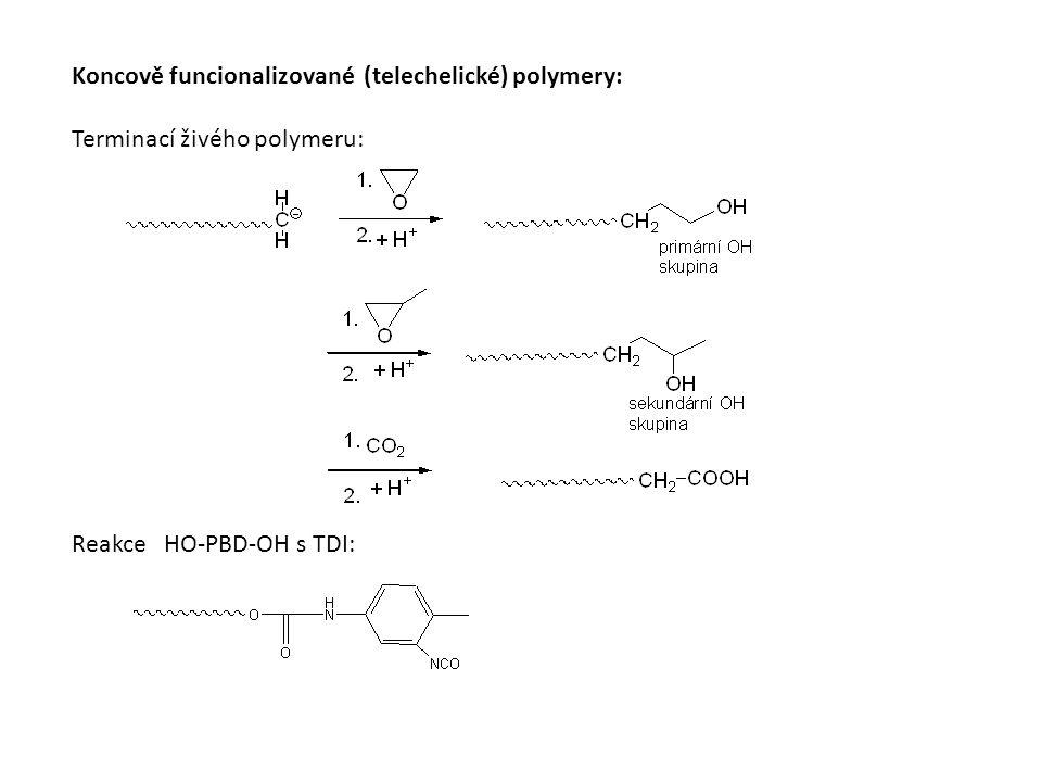 Koncově funcionalizované (telechelické) polymery: Terminací živého polymeru: Reakce HO-PBD-OH s TDI:
