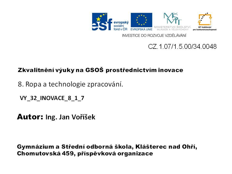 VY_32_INOVACE_8_1_7 Ing. Jan Voříšek