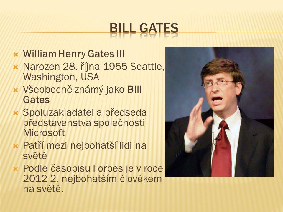  William Henry Gates III  Narozen 28.