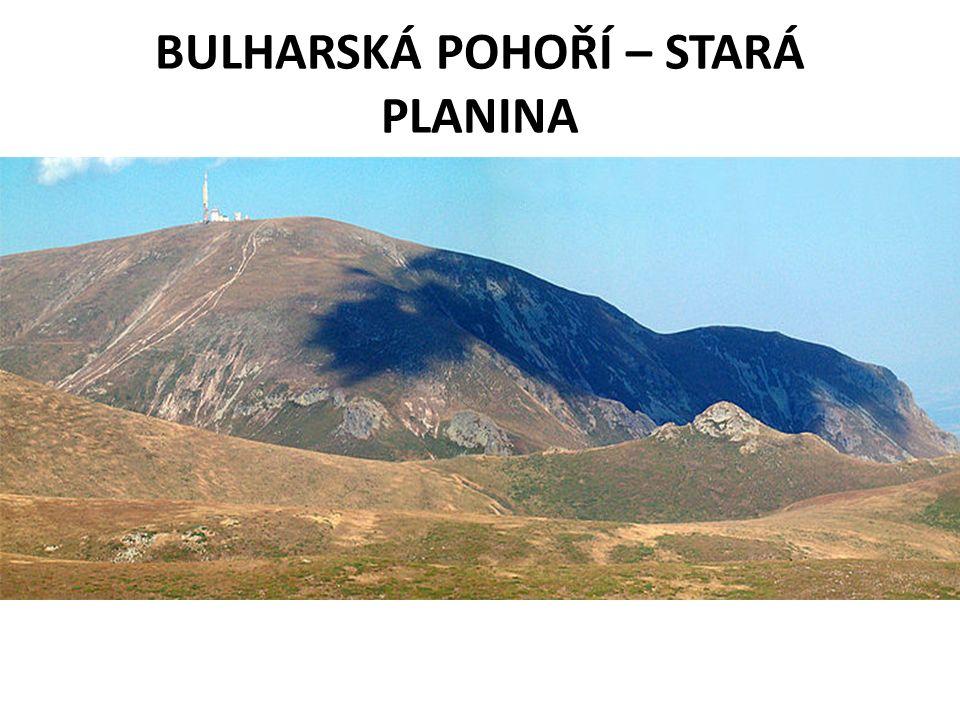 BULHARSKÁ POHOŘÍ – STARÁ PLANINA