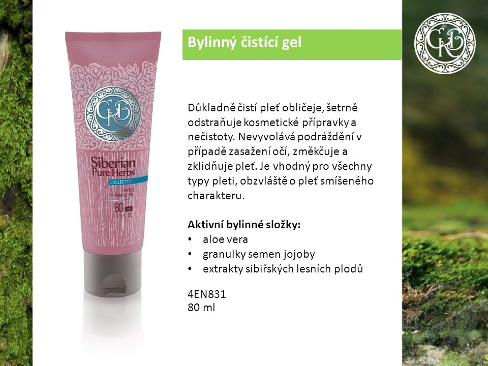 Bylinný čistící gel Důkladně čistí pleť obličeje, šetrně odstraňuje kosmetické přípravky a nečistoty.