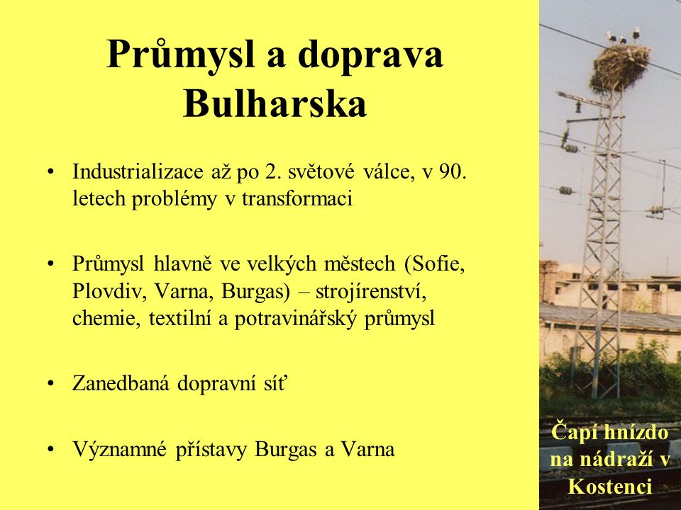 Průmysl a doprava Bulharska Industrializace až po 2.