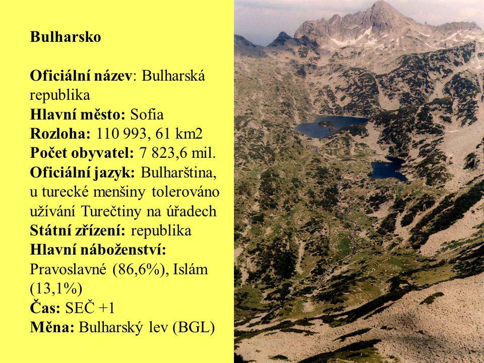 Bulharsko Oficiální název: Bulharská republika Hlavní město: Sofia Rozloha: 110 993, 61 km2 Počet obyvatel: 7 823,6 mil.