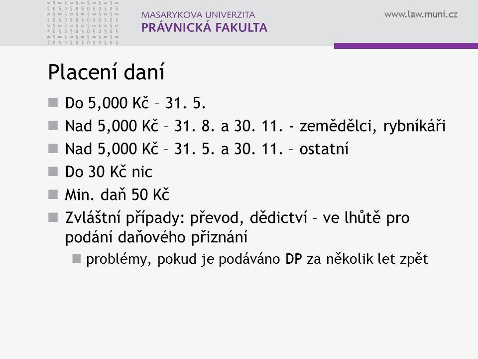 www.law.muni.cz Správa daně FÚ podle polohy nemovitosti Má zůstat správa DzNV dále na finančních úřadech.
