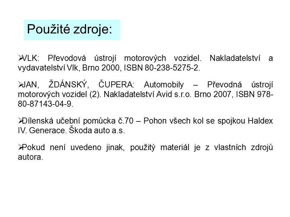 Použité zdroje:  VLK: Převodová ústrojí motorových vozidel. Nakladatelství a vydavatelství Vlk, Brno 2000, ISBN 80-238-5275-2.  JAN, ŽDÁNSKÝ, ČUPERA