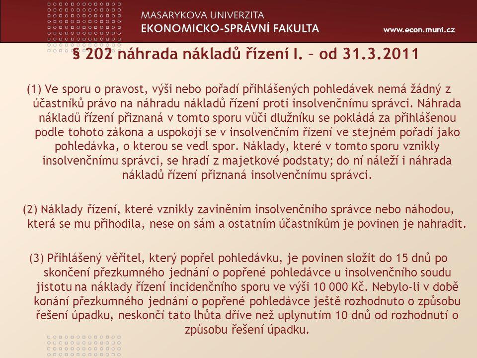 www.econ.muni.cz § 202 náhrada nákladů řízení I.