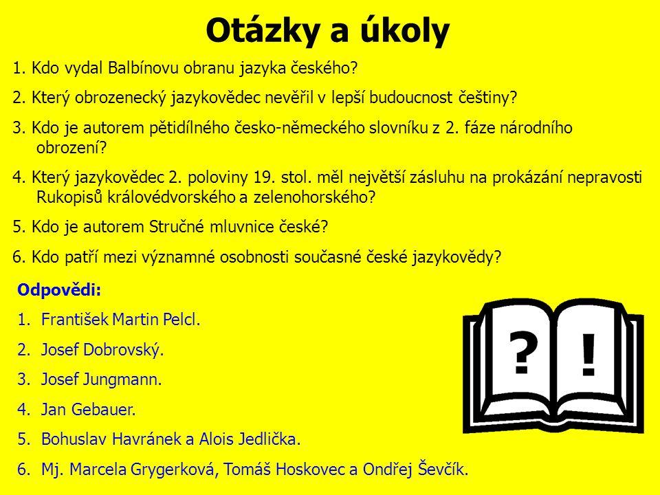 Významné osobnosti současné české jazykovědy Marcela Grygerková (1960) - zkoumá současný český jazyk, zejména jeho mluvenou podobu.