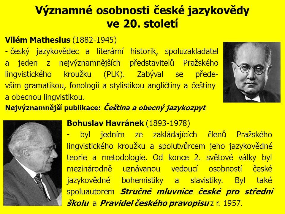 Významné osobnosti české jazykovědy ve druhé polovině 19.