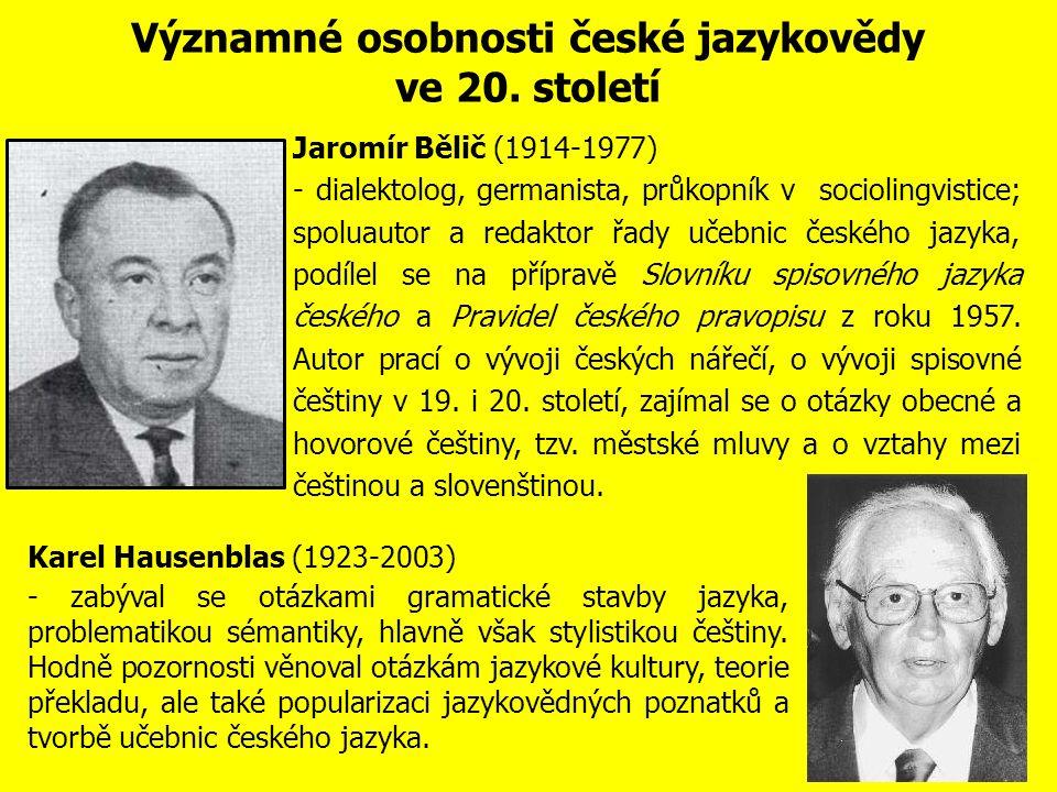 Významné osobnosti české jazykovědy ve 20.