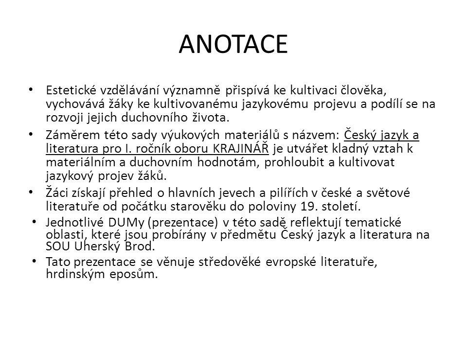 Středověká evropská literatura Hrdinské národní eposy