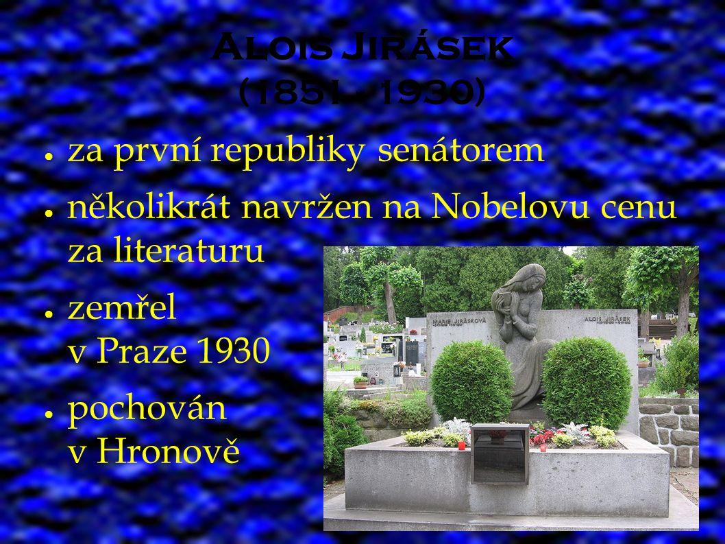 Význam Aloise Jiráska ● zakladatel české historické beletrie